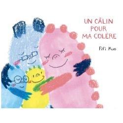 Un câlin pour ma colère par Albin Michel couverture