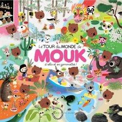 Le tour du monde de Mouk à vélo et en gommettes par Albin Michel couverture