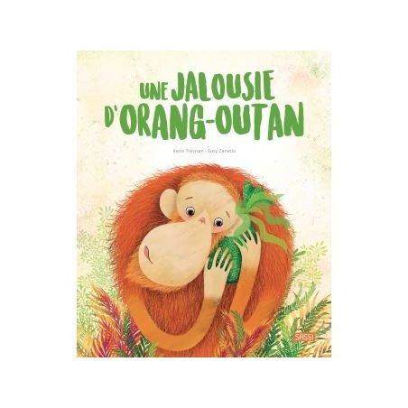 Une jalousie d'orang-outant