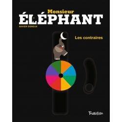 Monsieur Elephant   Les contraires