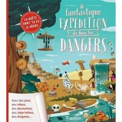 La fantastique expédition de tous les dangers par Tourbillon couverture
